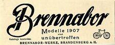 Brennabor- Fahrräder Modelle 1907 Brennabor- Werke Brandenburg Histor. Werbung