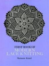 First Book of Modern Lace Knitting (Dover Knitting, Crochet, Tatting, -ExLibrary