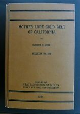 Most sought-after old Mother-Lode 1st-ed mining book, none better, 6 BIG maps CA