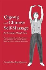 Qigong and Chinese Self-massage for Everyday Health Care, Foreign Languages Pres