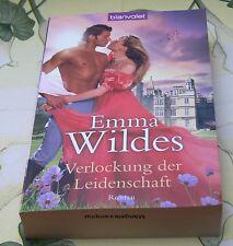 Emma Wildes Verlockung der Leidenschaft historische Liebesromane