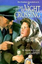 The Night Crossing (Turtleback School & Library Binding Edition)