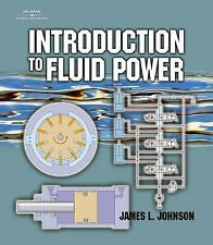 Introduction to Fluid Power, Johnson, James L, Good Book