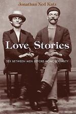 Love Stories: Sex between Men before Homosexuality