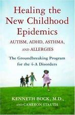 Healing the New Childhood Epidemics: Autism, ADHD, Asthma, and Allergi-ExLibrary