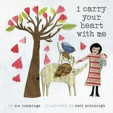 I Carry Your Heart with Me by E. E. Cummings (2014, Hardcover)