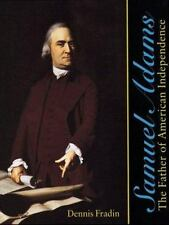 Samuel Adams: The Father of American Independence-ExLibrary