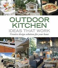 Outdoor Kitchen Ideas That Work: Creative Design Solutions for Your Ho-ExLibrary