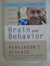 Making the Connection Between Brain and Behavior: Coping With Parkinson's...