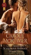 Lady Arabella's Scandalous Marriage by Mortimer, Carole