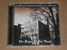 DERNIER MARTYR / LIFELESS SORROW / ALL THE COLD - THE PLAGUE OS OUR LANDS - CD