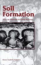 Soil Formation by Nico van Breemen and Peter Buurman (2013, Paperback)