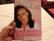 Don't Bet Against Me! : Beating the Odds Against Breast Cancer and in Life by De