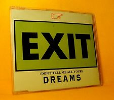MAXI Single CD Exit Don't Tell Me All Your Dreams 6 TR 1994 Roger Sanchez House