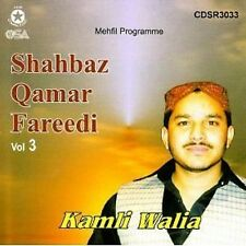 SHAHBAZ QAMAR FAREEDI - KAMLI WALIA - VOL 3 - NEW NAAT CD - FREE UK POST