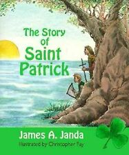 The Story of Saint Patrick, James A. Janda, Very Good Book