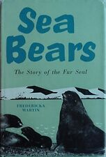 STORY OF THE FUR SEAL, 1960 BOOK (SEA BEARS