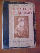 Mario Oliveri UN ARTEFICE DEL MARMO e CAMPANE DI MAGGIO Palermo 1929 e 1930