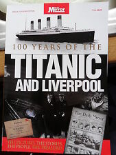 100 YEARS OF THE TITANIC & LIVERPOOL WHITE STAR LINE PICTURES PEOPLE STORIES
