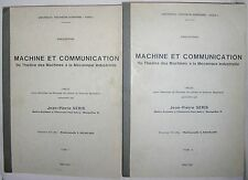 JEAN-PIERRE SERIS PHILOSOPHIE THESE SIGNEE 1980 MACHINE ET COMMUNICATION 2 TOMES