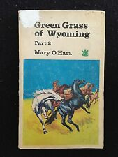 Green Grass of Wyoming Part 2 ~ MARY O'HARA ~ Vintage Paperback