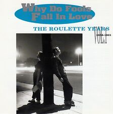 WHY DO FOOLS FALL IN LOVE: THE ROULETTE YEARS VOLUME 1 (1956-1961) / CD