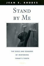 Stand by Me: The Risks and Rewards of Mentoring Today's Youth (The Family and P