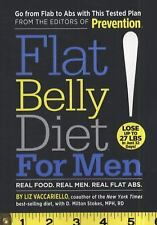 Flat Belly Diet! for Men : Real Food, Real Men, Real Flat Abs by Liz...