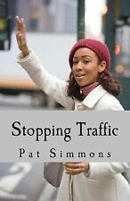 Stopping Traffic (Love at The Crossroads) (Volume 1), Simmons, Pat, Good Book