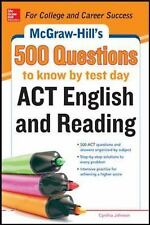 McGraw-Hill's 500 ACT English and Reading Questions to Know by Test Day (Mcgraw
