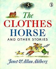 The Clothes Horse and Other Stories (Puffin Books) Ahlberg, Allan, Ahlberg, Jan