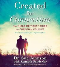 Created for Connection : The Hold Me Tight Guide for Christian Couples AUDIOBOOK