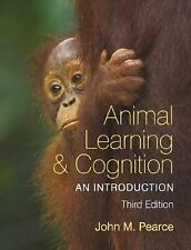 Animal Learning and Cognition, 3rd Edition: An Introduction, Pearce, John M., Ac