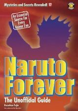 Naruto Forever: The Saga Continues (Mysteries and Secrets Revealed!)