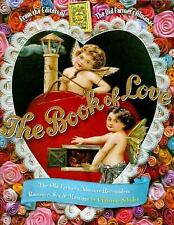 The Book of Love: The Old Farmer's Almanac Reconsiders Romance, Sex, and Marriag