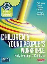 Level 3 Diploma Children and Young People's Workforce (Early Learning and Chi...