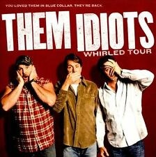 THEM IDIOTS-WHIRLED TOUR CD NEW