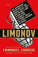 Limonov: the Outrageous Adventures of the Radical Soviet Poet Who Became a...