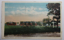 1920 POSTCARD OF PARADE GROUND PLATTSBURGH BARRACKS NEW YORK TO TROY NEW YORK
