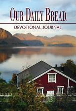 Our Daily Bread Devotional Journal by Our Daily Bread Ministries