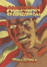 American Barbarian: The Complete Series Scioli, Tom Hardcover