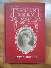 Old Vintage or Antique Book Marian Grey by Mary J. Holmes (Grosset & Dunlap NY)