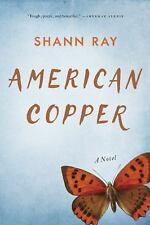 American Copper by Shann Ray (2015, Paperback)