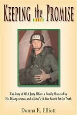 Keeping the Promise: The Story of MIA Jerry Elliott, a Family Shattered by His D