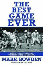 THE BEST GAME EVER: Giants vs. Colts, 1958 (2008, Hardcover) First Edition