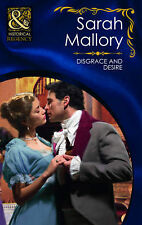 Disgrace and Desire (Mills & Boon Historical) (Historical Romance), Sarah Mallor