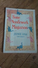 Antique HOME NEEDLEWORK MAGAZINE, JUNE 1916 Patterns,Crochet,Knitting,Embroider
