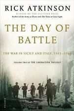 The Day of Battle: The War in Sicily and Italy, 1943-1944 (The Liberation Trilo