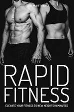 NEW - Rapid Fitness: Elevate Your Fitness to New Heights in Minutes