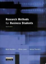 Research Methods for Business Students By Mark Saunders, Philip Lewis, Adrian T